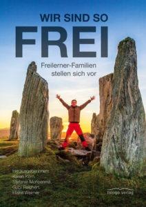 Wir sind so frei, Freilerner-Familien stellen sich vor