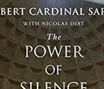 Robert Cardinal Sarah, The Power of Silence