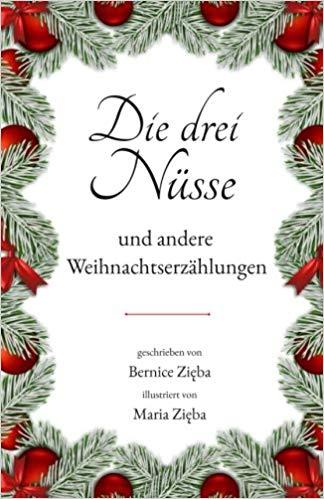 Bernice Zieba, Die drei Nüsse