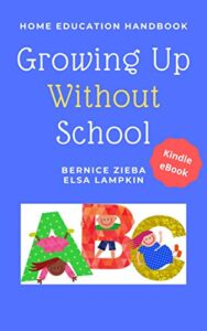 Bernice Zieba, Elsa Lampkin: Growing Up Without School