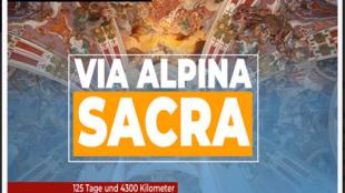 Johannes Maria Schwarz: Via Alpina Sacra