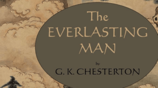 The Everlasting Man, G. K. Chesteron